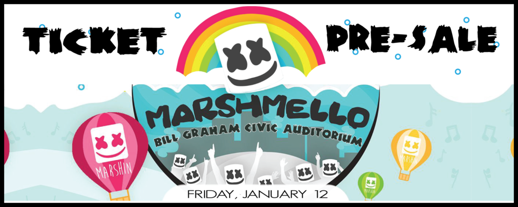 Marshmello at Bill Graham *Ticket Pre-Sale