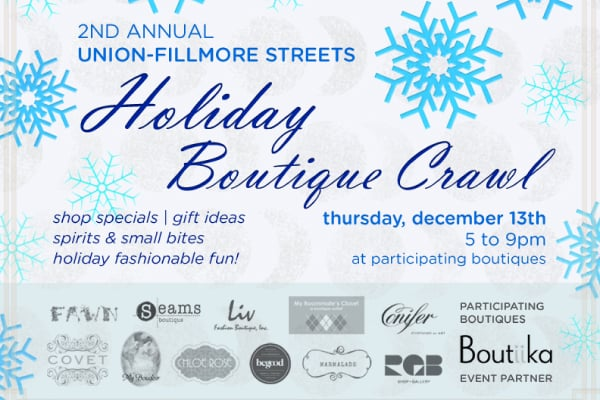 Union/Fillmore Holiday Boutique Crawl Today!