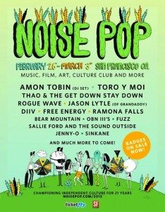 Noise Pop Festival 2013 Badges Tickets VIP