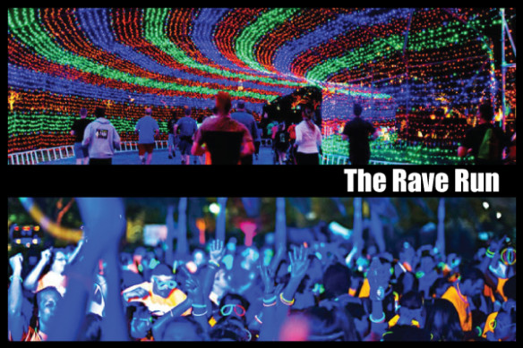The Rave Run is Coming (lightsticks included)