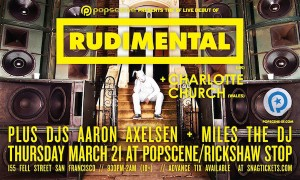Popscene Presents Rudimental SF