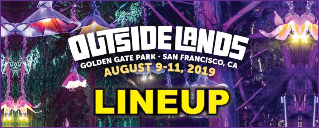Outside Lands Lineup for 2019 is here!