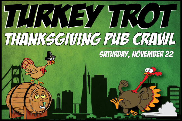 Thanksgiving San Francisco Pub crawl