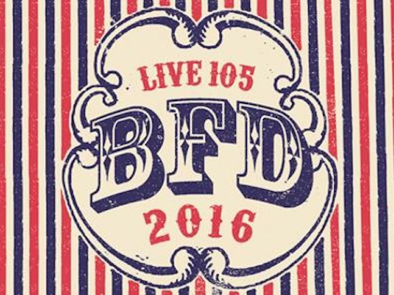 Live 105's BFD 2016