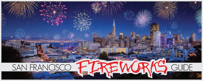 Best San Francisco Fireworks Viewing July 4