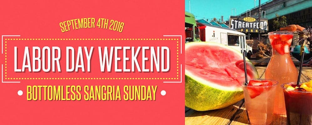 Labor Day Weekend – Bottomless Sangria Sunday!