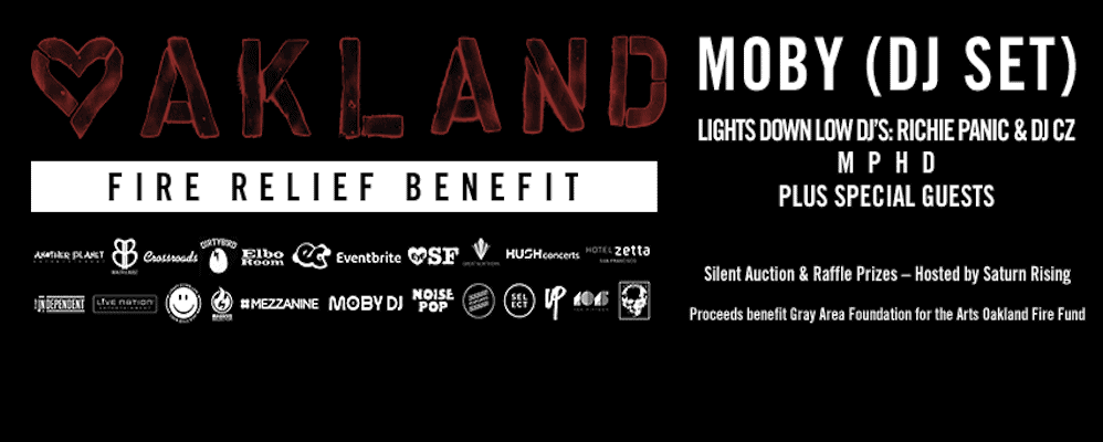 Oakland Fire Relief Benefit ftg. MOBY (DJ Set)