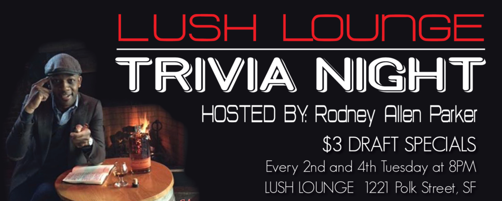Lush Lounge Trivia Night
