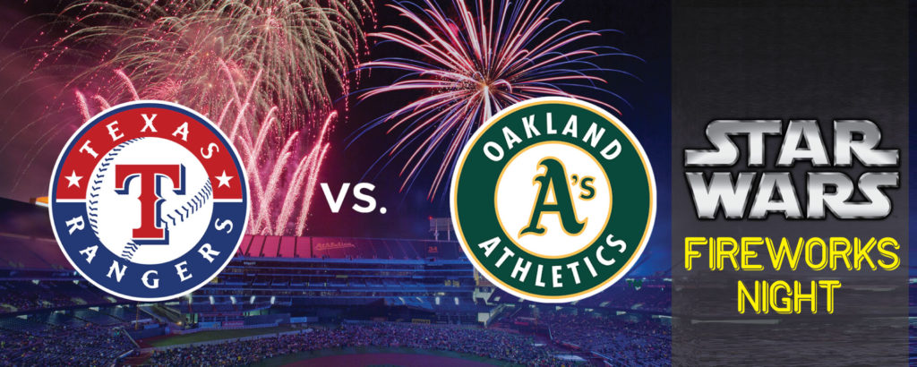 Texas Rangers vs. Oakland A's: Star Wars Fireworks Night