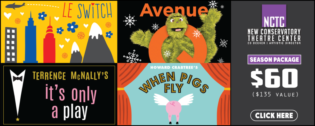 NCTC Season Package: Avenue Q, When Pigs Fly and more!