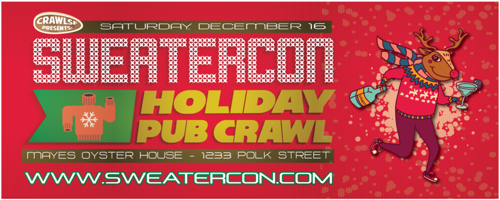 Sweater-Con 2017: San Francisco Holiday Pub Crawl