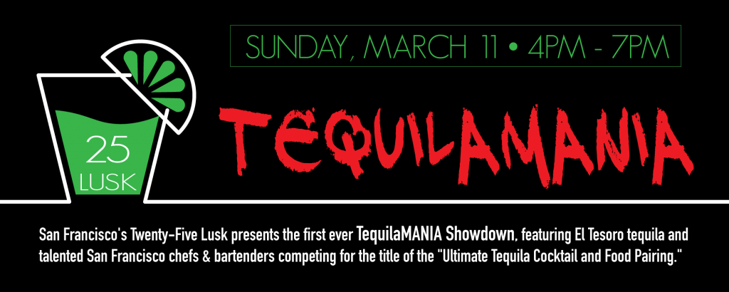 TequilaMania at 25 Lusk