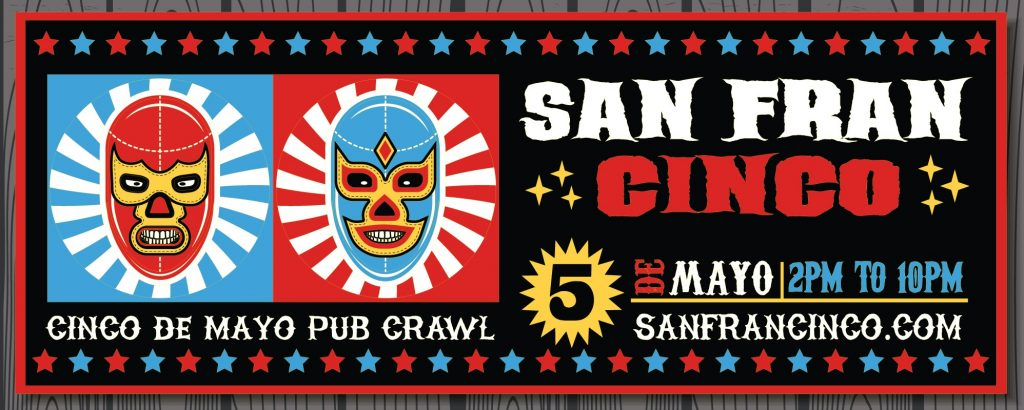 San Francisco Cinco De Mayo Bar Crawl