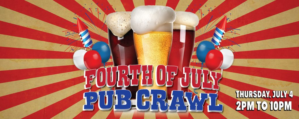 Celebrate Independence Day at the Fourth of July Pub Crawl