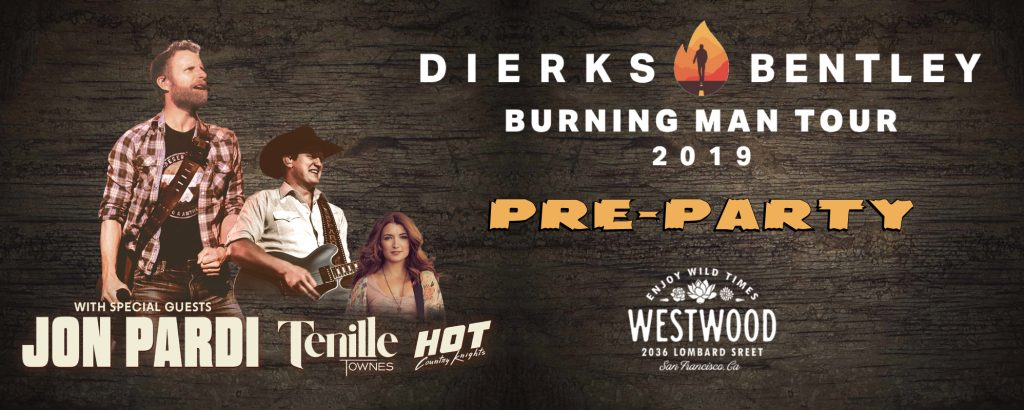 Dierks Bentley Pre-Party at Westwood